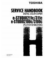TOSHIBA e-STUDIO 211C 311C 2100C 3100C FC211 311 2100C 3100C Service Handbook