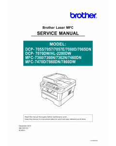 Brother Laser-MFC 7360 7362 7460 7470 7860 N D DN DCP7055 7057E 7060D 7065DN 7070DW HL2280 Service Manual and Parts