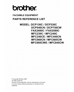 Brother MFC 230 240 440 660 665 845 C-CN-CW DCP130 330 540 750 C-CW FAX2480C 2580C Parts Reference