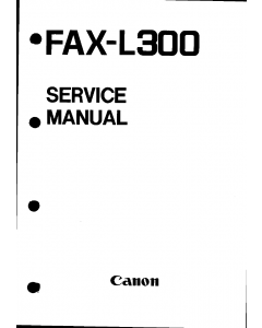 Canon FAX L300 Parts and Service Manual