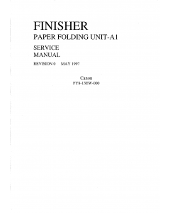 Canon Options Finisher-A1 Paper-Folding-Unit Parts and Service Manual