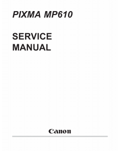 Canon PIXMA MP610 Parts and Service Manual