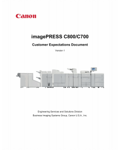 Canon imagePRESS C800 C700 Customer Expectations Document