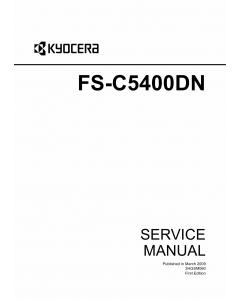 KYOCERA ColorLaserPrinter FS-C5400DN Parts and Service Manual