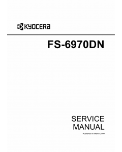 KYOCERA LaserPrinter FS-6970DN Parts and Service Manual