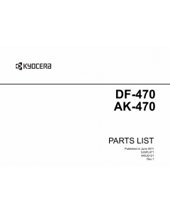 KYOCERA Options Document-Feeder DF-470 AK-470 FS-6025MFP 6030MFP Parts Manual