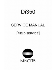 Konica-Minolta MINOLTA Di350 FIELD-SERVICE Service Manual