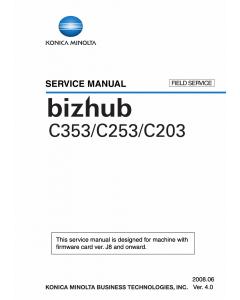 Konica-Minolta bizhub C203 C253 C353 FIELD-SERVICE Service Manual