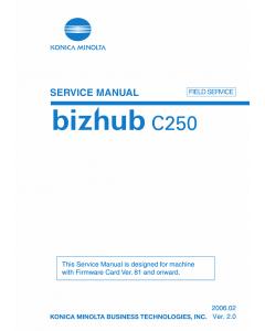 Konica-Minolta bizhub C250 FIELD-SERVICE Service Manual