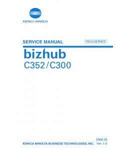 Konica-Minolta bizhub C300 C352 FIELD-SERVICE Service Manual