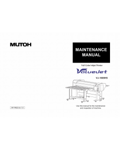 MUTOH ValueJet VJ 1608HS MAINTENANCE Service Manual