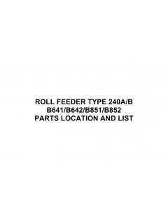 RICOH Options B641 B642 B851 B852 ROLL-FEEDER-TYPE-240A-B Parts Catalog PDF download