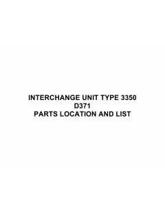 RICOH Options D371 INTERCHANGE-UNIT-TYPE-3350 Parts Catalog PDF download