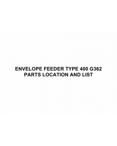RICOH Options G362 ENVELOPE-FEEDER-TYPE-400 Parts Catalog PDF download