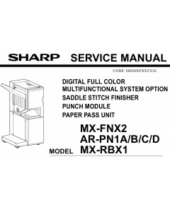 SHARP MX FNX2 PN1 RBX1 Service Manual