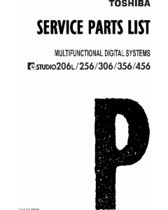 TOSHIBA e-STUDIO 206L 256 306 356 456 Parts List Manual
