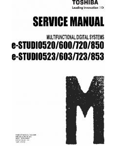 TOSHIBA e-STUDIO 520 523 600 623 720 723 850 853 Service Manual