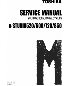 TOSHIBA e-STUDIO 520 600 720 850 Service Manual