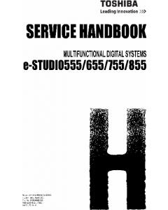 TOSHIBA e-STUDIO 555 655 755 855 Service Handbook