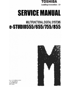 TOSHIBA e-STUDIO 555 655 755 855 Service Manual