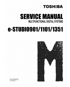 TOSHIBA e-STUDIO 901 1101 1351 Service Manual