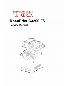 Xerox DocuPrint C3290 FS Fuji Color-MultiFunction-Printer Parts List and Service Manual