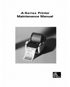 Zebra Label A-Series Maintenance Service Manual