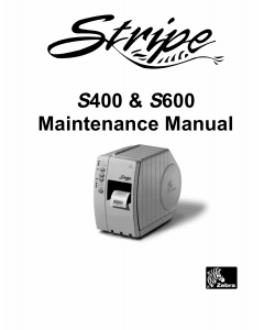 Zebra Label S400 S600 Maintenance Service Manual
