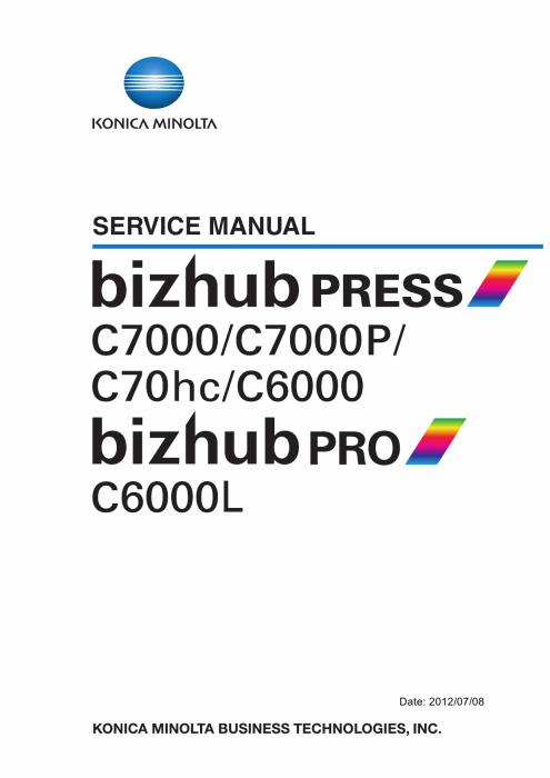 Konica-Minolta bizhub-PRESS C7000 C7000P C6000 C70hc PRO-C6000L Service  Manual
