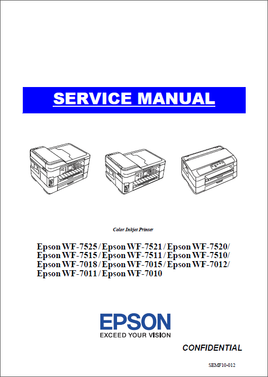 Epson WorkForce WF7010 7011 7012 7015 7018 7510 7511 7515 7520 7521 7525 Service Manual-1