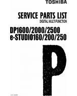 TOSHIBA e-STUDIO 160 200 250 DP1610 2000 2500 Parts List Manual