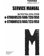 TOSHIBA e-STUDIO 520 523 600 623 720 723 850 853 Service Manual