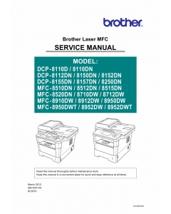 Brother Laser-MFC DCP-8110 8112 8150 8152 8155 8157 8250 MFC-8510 8512 8515 8520 8710 8712 8910 8912 8950 8952 Service Manual