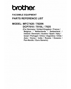 Brother MFC 7420 7820N DCP7010 7010L 7025 Parts Reference