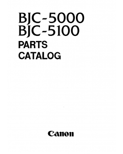 Canon BubbleJet BJC-5000 5100 Parts Catalog Manual