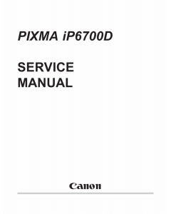 Canon PIXMA iP6700D Parts and Service Manual