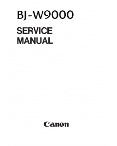 Canon Wide-Format-BubbleJet BJ-W9000 Parts and Service Manual