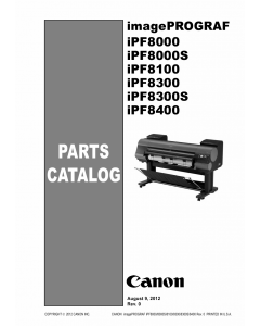 Canon imagePROGRAF iPF-8400 8300S 8300 8100 8000S 8000 Parts Catalog Manual