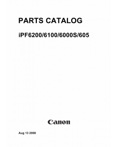 Canon imagePROGRAF iPF605 6000s 6100 6200 Parts Catalog Manual