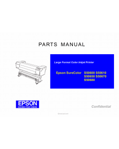 EPSON SureColor S50600 S50610 S50650 S50670 S50680 Parts Manual