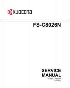 KYOCERA ColorLaserPrinter FS-C8026N Parts and Service Manual