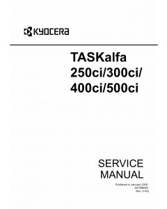 KYOCERA ColorMFP TASKalfa-250ci 300ci 400ci 500ci Parts and Service Manual