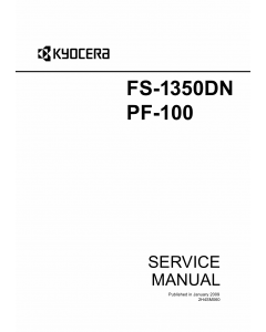 KYOCERA LaserPrinter FS-1350DN PF-100 Parts and Service Manual