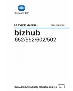 Konica-Minolta bizhub 502 552 602 652 FIELD-SERVICE Service Manual