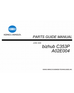 Konica-Minolta bizhub C353P A02E004 Parts Manual