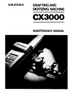 MUTOH CX 3000 MAINTENANCE Service and Parts Manual