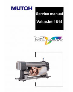 MUTOH ValueJet VJ 1614 Service and Parts Manual