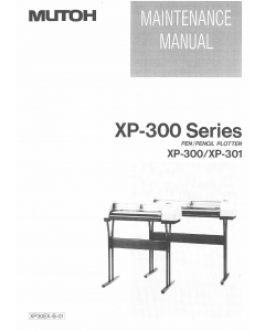 MUTOH XP 300 301 MAINTENANCE Service Manual