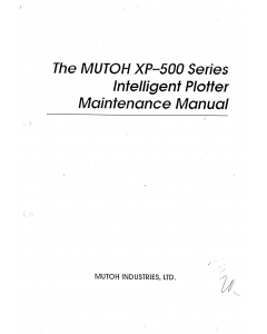 MUTOH XP 500 MAINTENANCE Service Manual