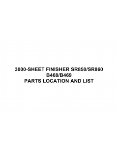 RICOH Options B468 B469 3000-SHEET-FINISHER-SR850-SR860 Parts Catalog PDF download